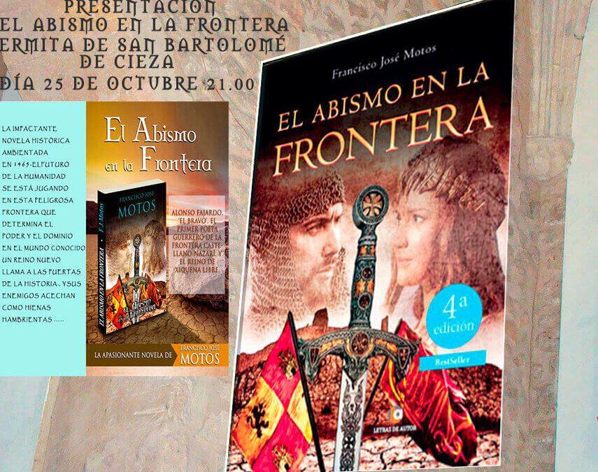 """PRESENTACIÓN DE LA NOVELA """"EL ABISMO EN LA FRONTERA"""" de Francisco José Motos"""